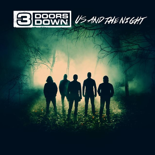 3 Doors Down / Us And The Night