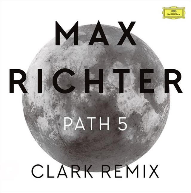 Max Richter / Path 5 (Clark remix)