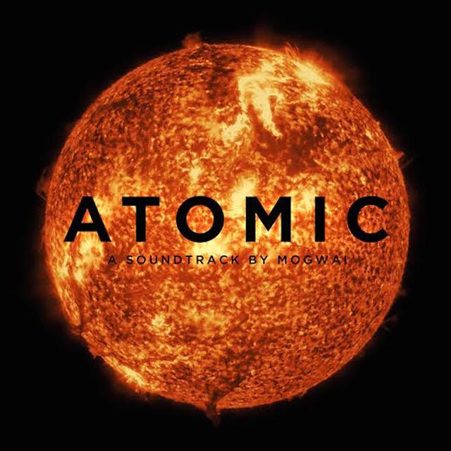 Mogwai / Atomic