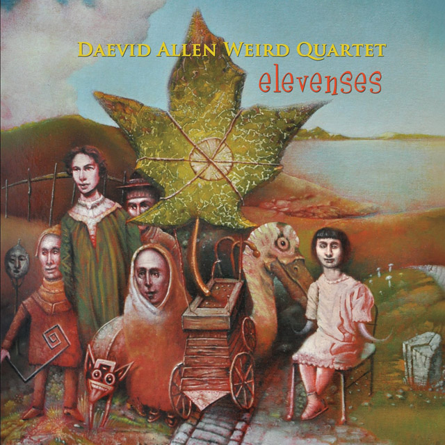 Daevid Allen Weird Quartet / Elevenses
