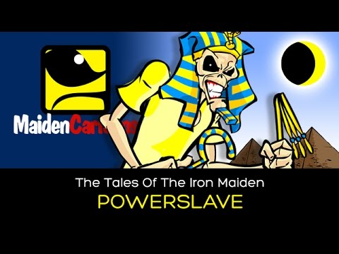 The Tales Of The Iron Maiden - POWERSLAVE