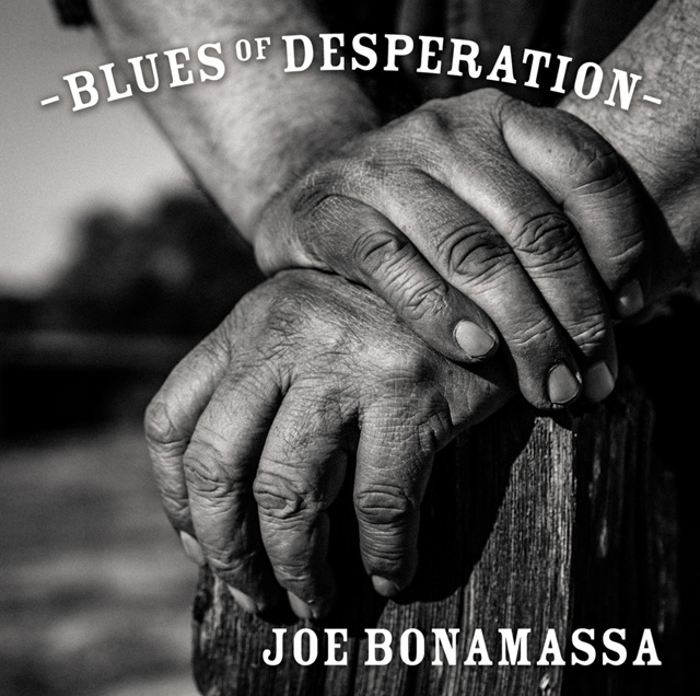 Joe Bonamassa / Blues Of Desperation