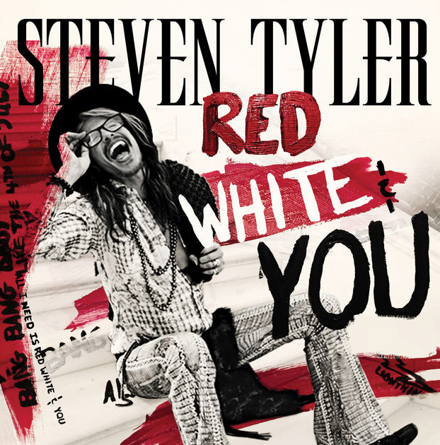 Steven Tyler / Red, White & You - Single