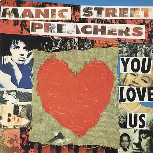 Manic Street Preachers / You Love Us (Heavenly Version)