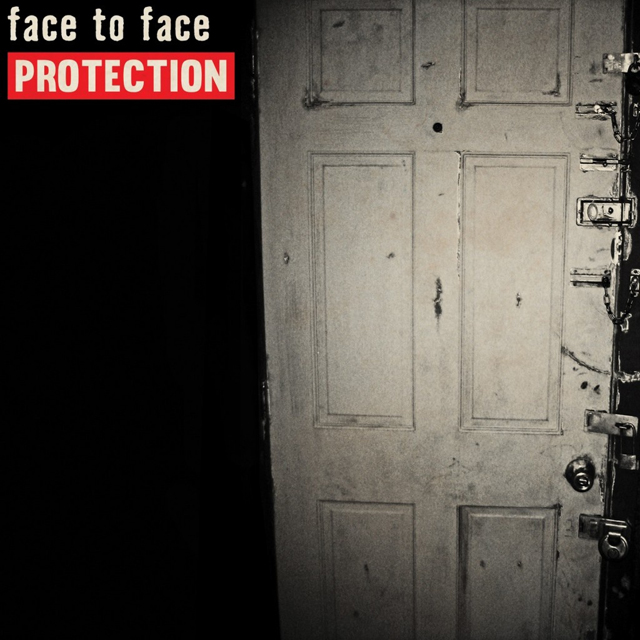 Face to Face / Protection