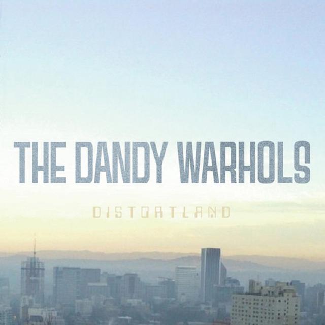 The Dandy Warhols / Distortland