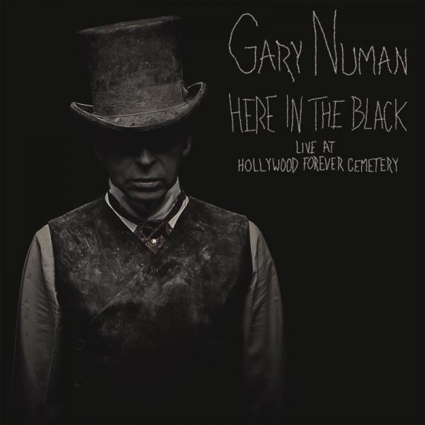 Gary Numan / Here In The Black - Live At Hollywood Forever Cemetery