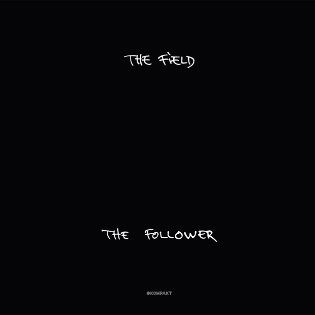 The Field / The Follower