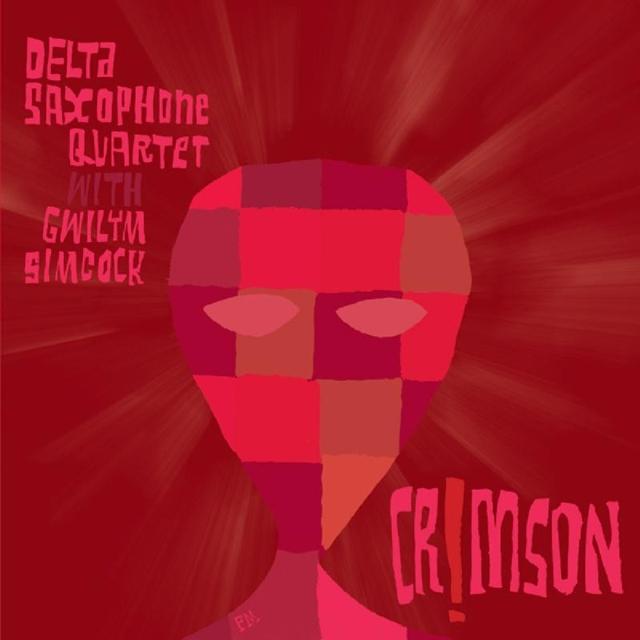 Delta Saxophone Quartet / Crimson!