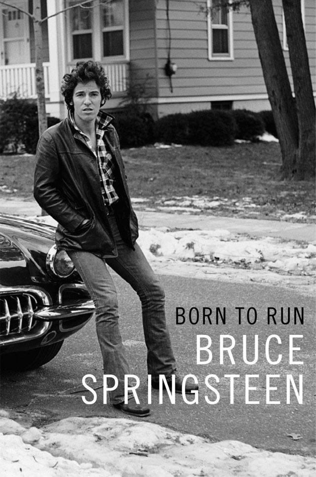 Bruce Springsteen / Born to Run [自伝]