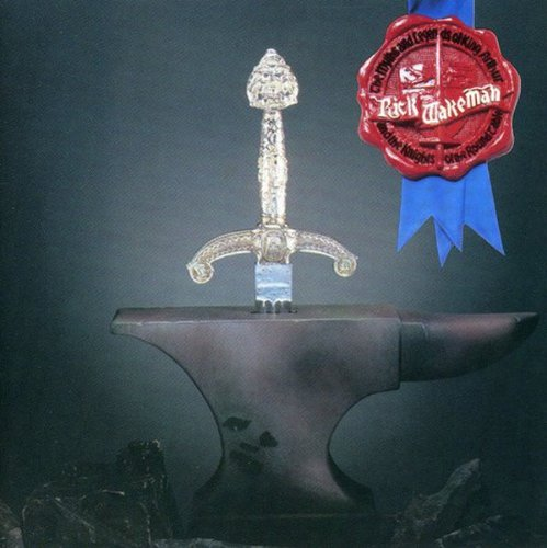 Rick Wakeman / The Myths and Legends of King Arthur and the Knights of the Round Table