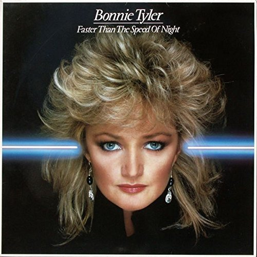 Bonnie Tyler / Faster Than the Speed of Night
