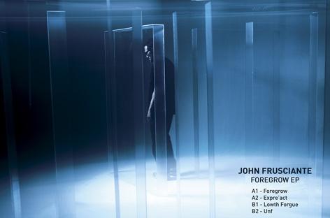 John Frusciante / Foregrow EP