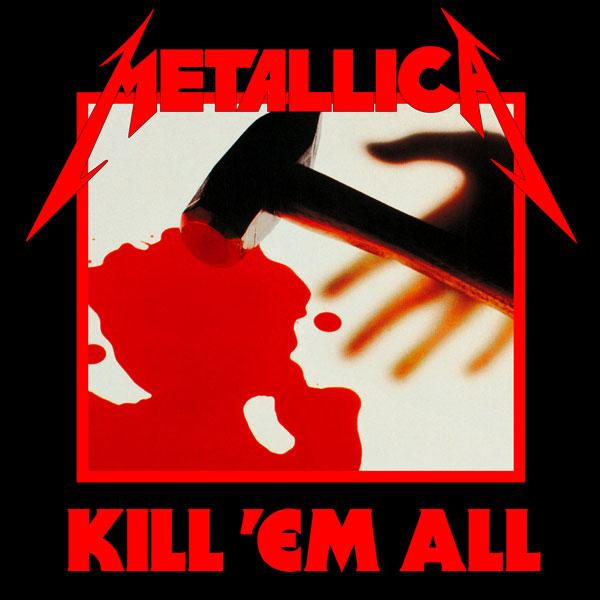 Metallica / Kill 'em All