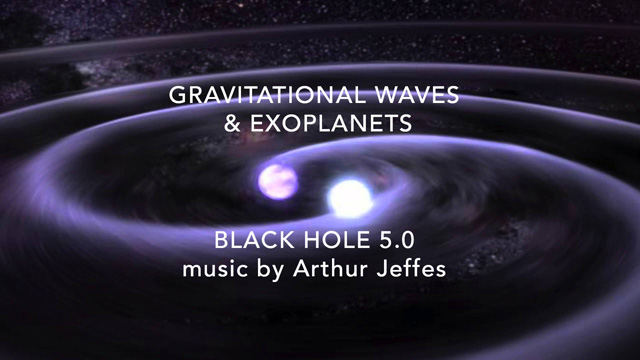 Black Hole 5.0 - music by Arthur Jeffes