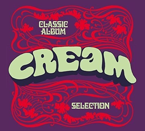 Cream / Classic Album Selection