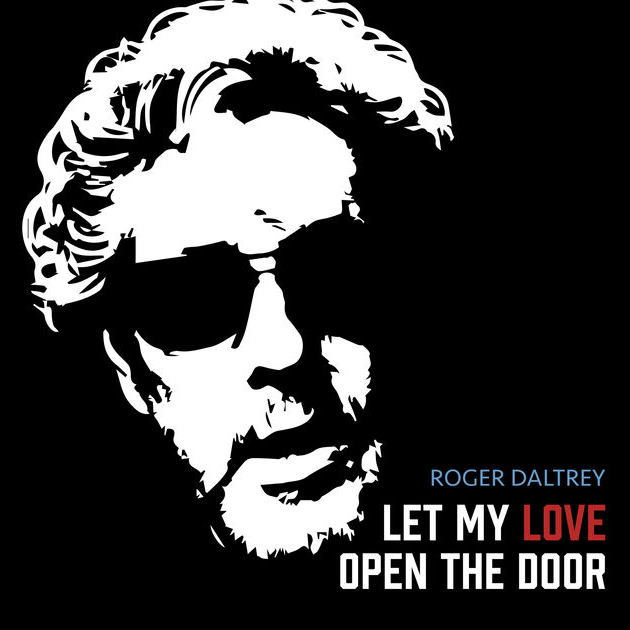 Roger Daltrey / Let My Love Open the Door - Single