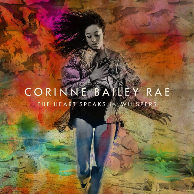 Corinne Bailey Rae / The Heart Speaks In Whispers