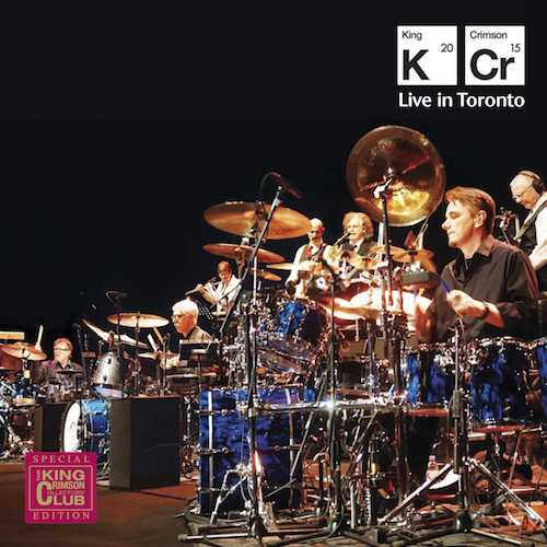 King Crimson / Live in Toronto - November 20th 2015