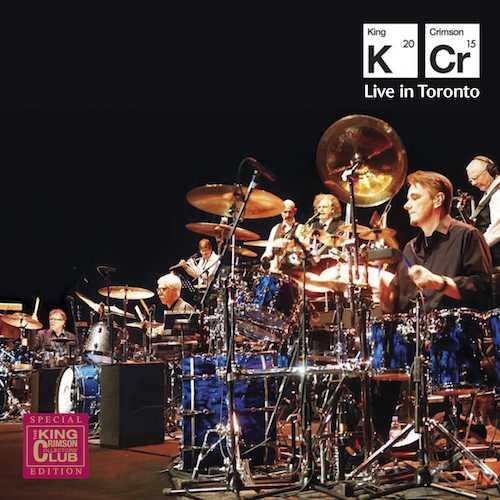 King Crimson / Live in Toronto - November 20th 2015