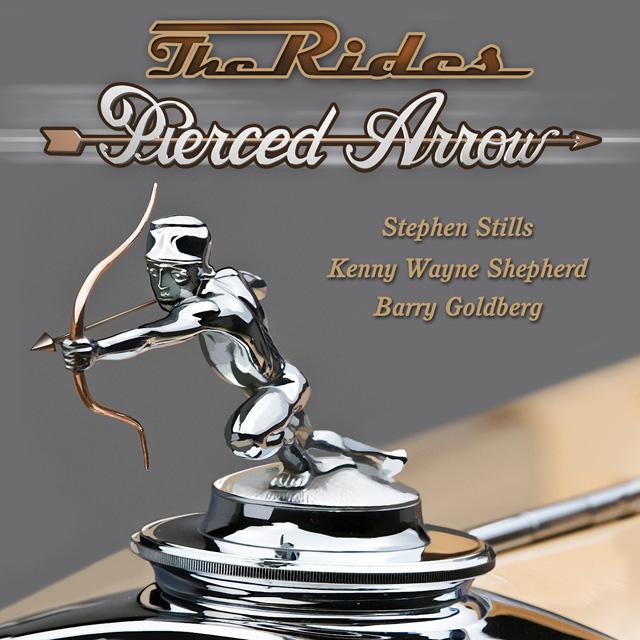 The Rides / Pierced Arrow