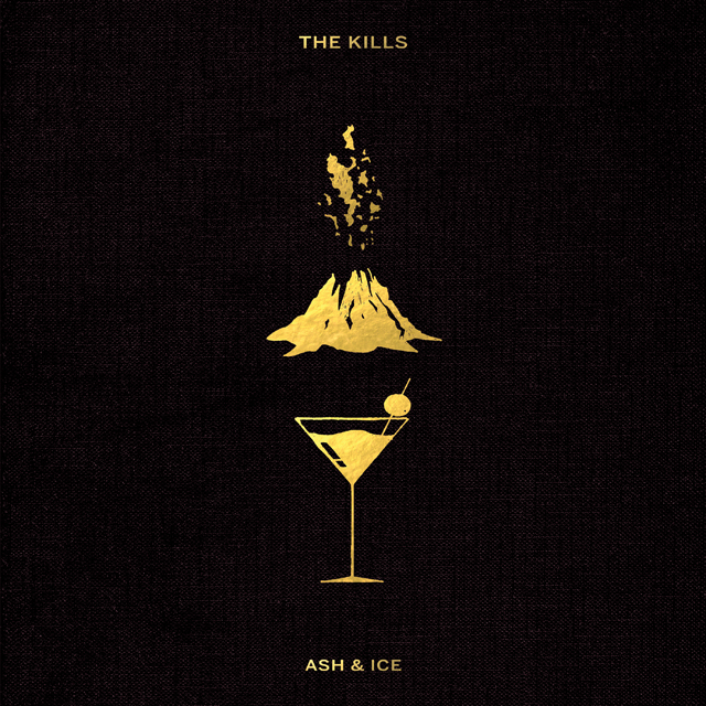 The Kills / Ash & Ice
