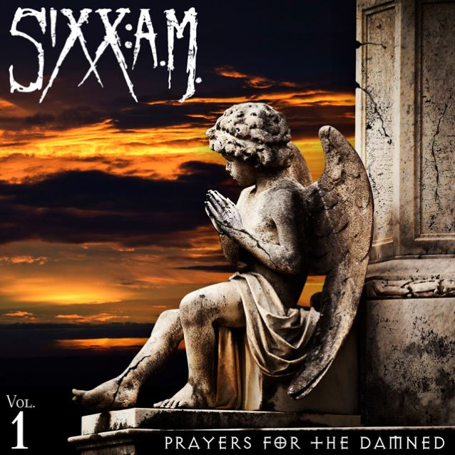 Sixx: A.M. / Prayers For The Damned Vol. 1
