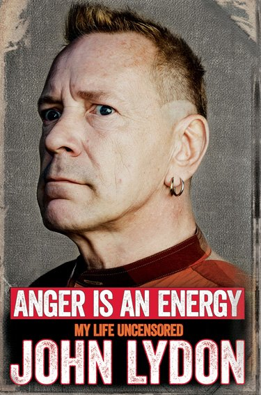 John Lydon / Anger is an Energy: My Life Uncensored