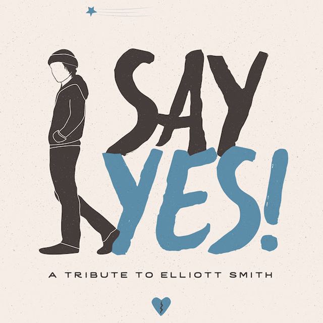 VA / Say Yes! A Tribute to Elliott Smith