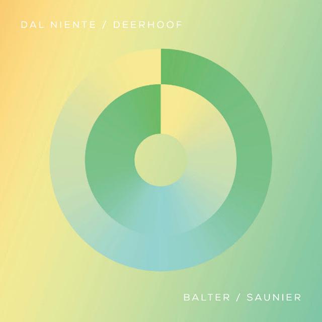 Dal Niente & Deerhoof / Balter / Saunier