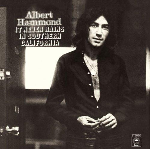 Albert Hammond / It Never Rains In Southern California