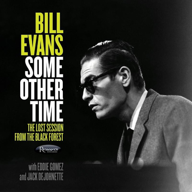 Bill Evans / Some Other Time: The Lost Session from The Black Forest