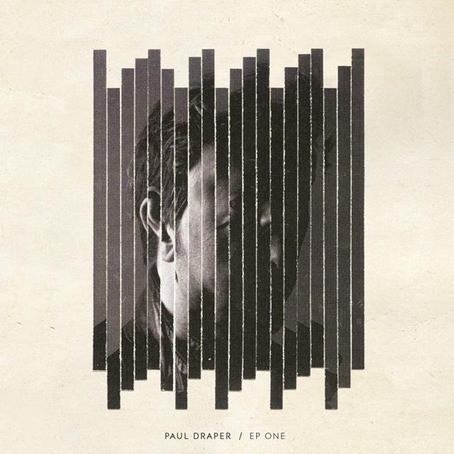Paul Draper / EP ONE