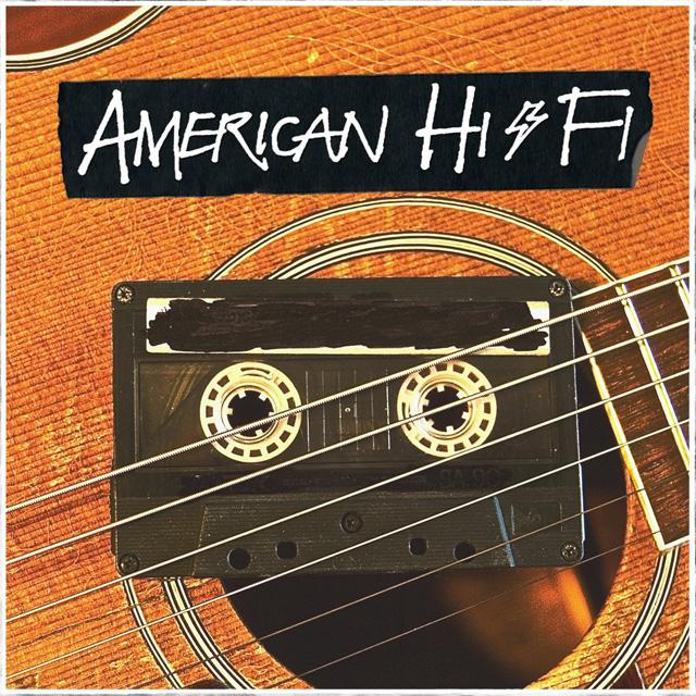 American Hi-Fi / American Hi-Fi Acoustic