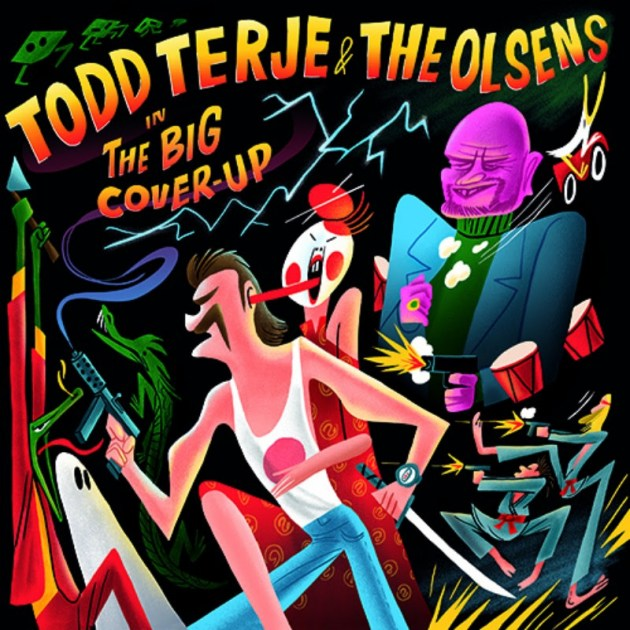 Todd Terje & The Olsens / The Big Cover Up