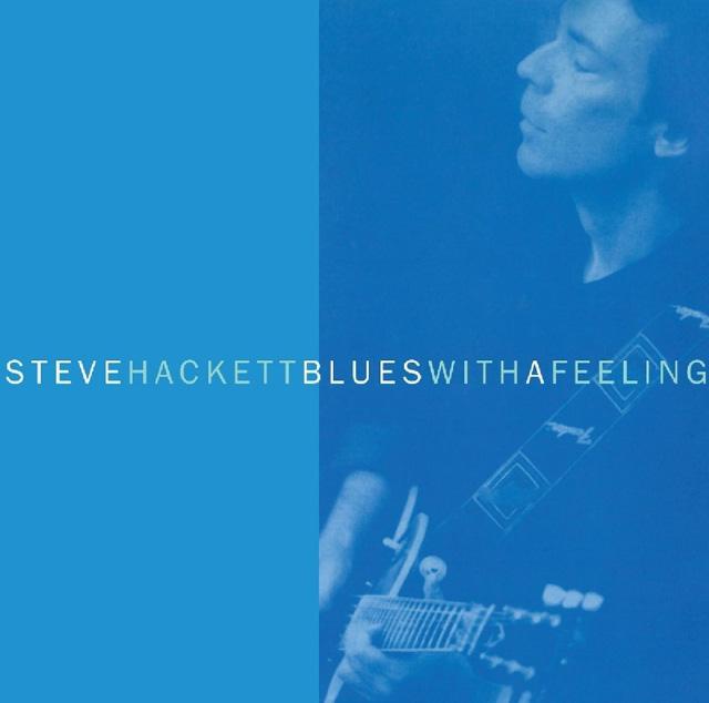 Steve Hackett / Blues With A Feeling