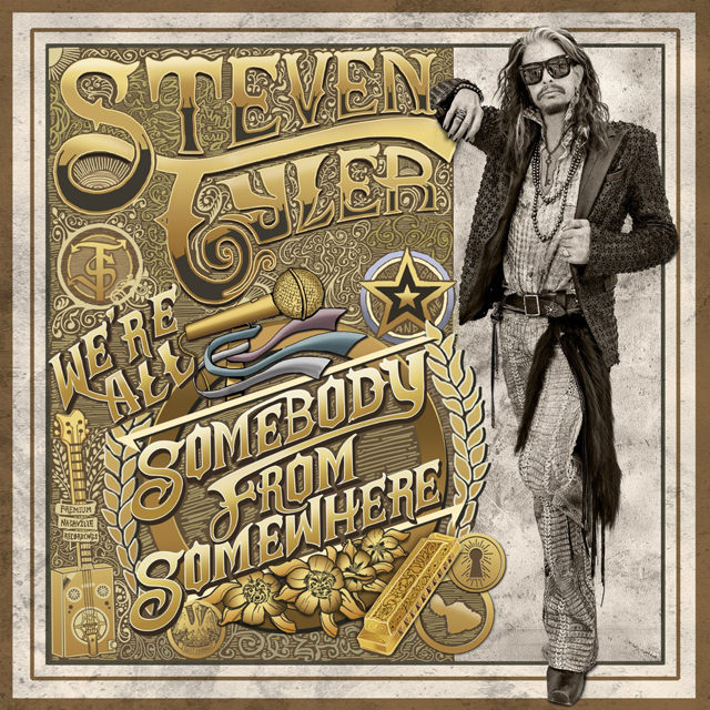Steven Tyler / We're All Somebody From Somewhere