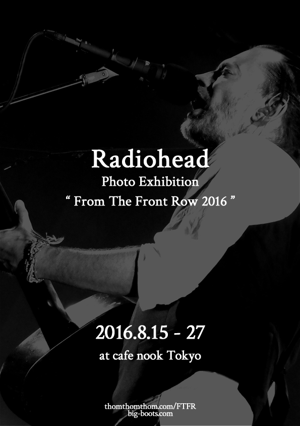 Radiohead写真展 『From The Front Row 3』