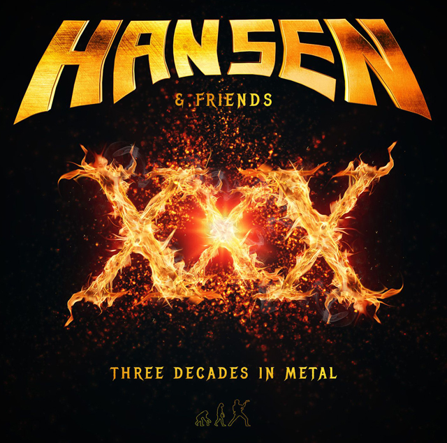 Hansen & Friends / XXX - Three Decades in Metal