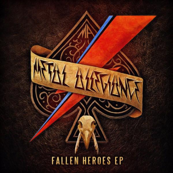 Metal Allegiance / Fallen Heroes EP