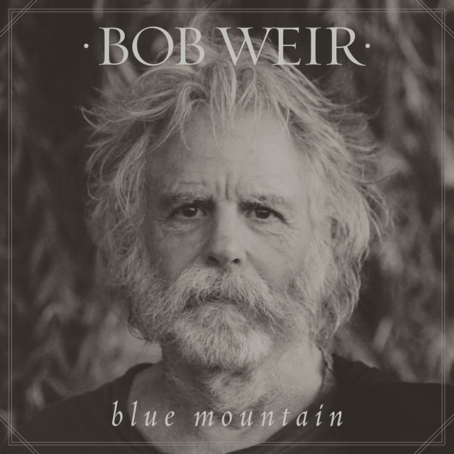 Bob Weir / Blue Mountain
