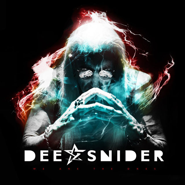 Dee Snider / We Are The Ones