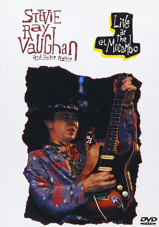 Stevie Ray Vaughan & Double Trouble / Live at the El Mocambo 1983