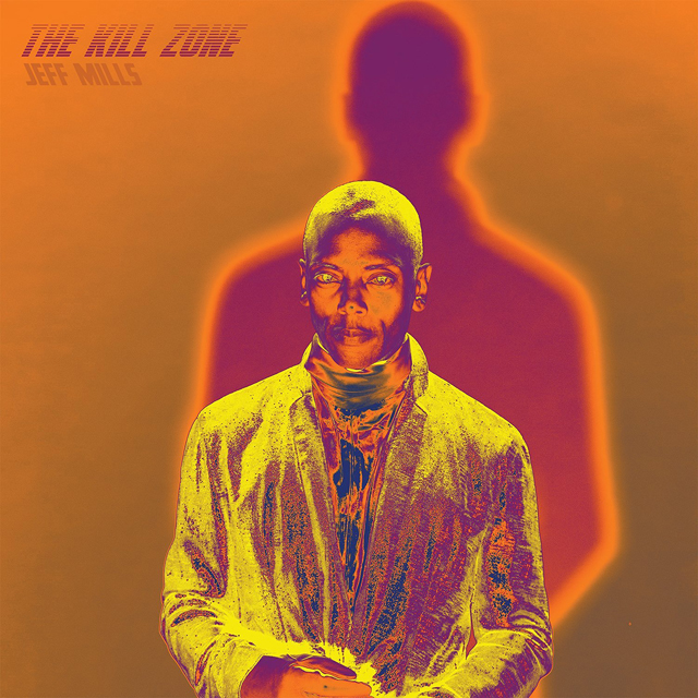 Jeff Mills / The Kill Zone