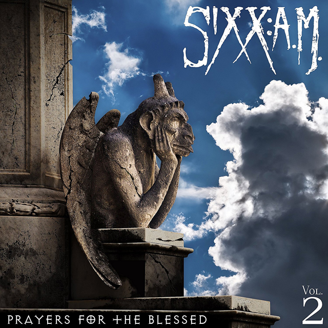 Sixx: A.M. / Prayers for the Blessed Vol. 2
