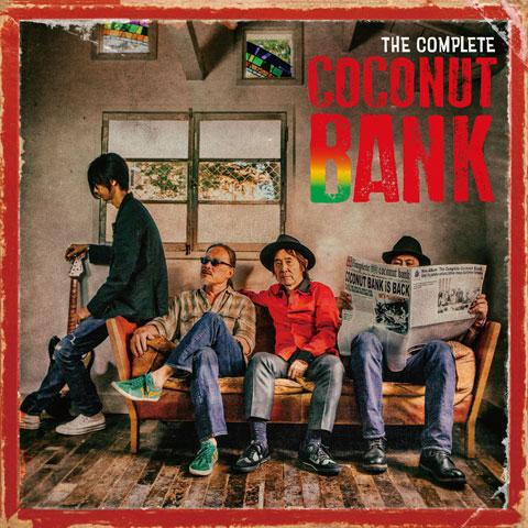 ココナツ・バンク / THE COMPLETE COCONUT BANK