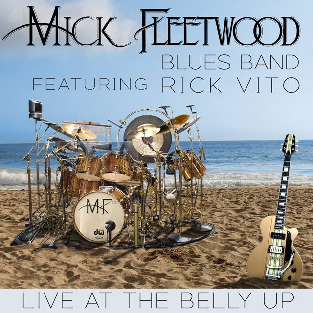 The Mick Fleetwood Blues Band / Live at the Belly Up (feat. Rick Vito)