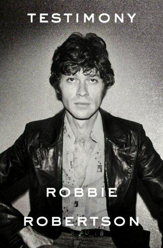 Robbie Robertson / Testimony