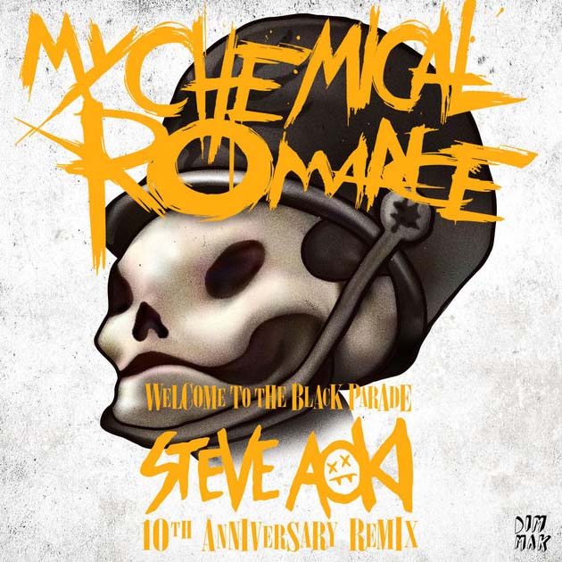 My Chemical Romance / Welcome to the Black Parade (Steve Aoki 10th Anniversary Remix) - Single