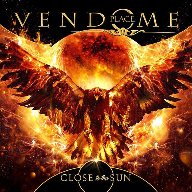 PLACE VENDOME / Close To The Sun